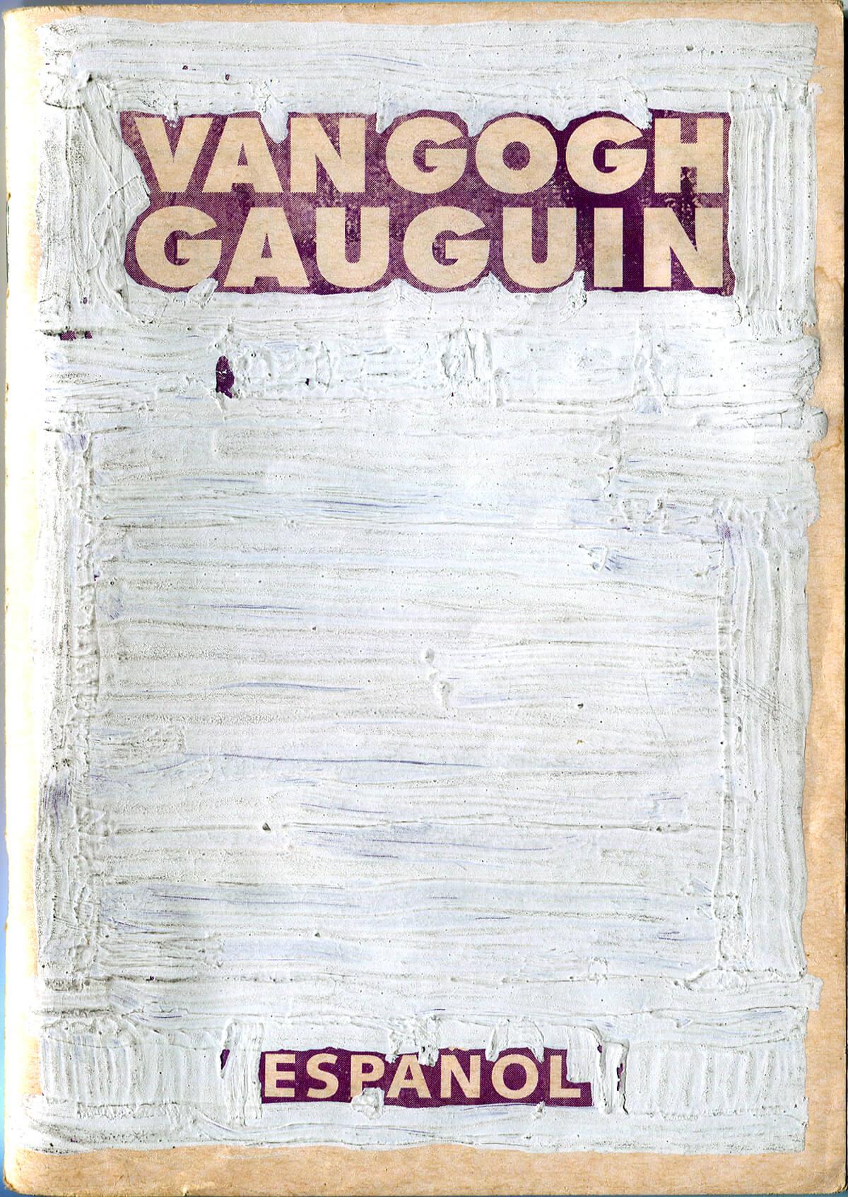 Van Gogh&Gauguin: Graffiti, versión Español, cover, 15 x 10.4 cm, 2002